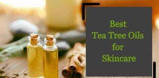 BestTea Tree Oils for Skincare