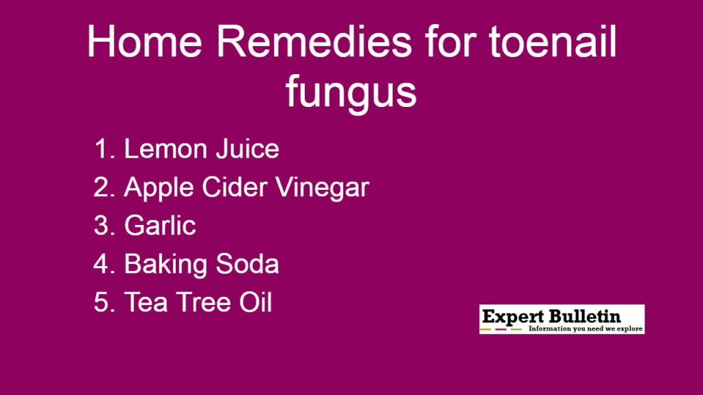 Best Home Remedies for Nail Fungus