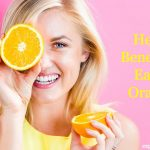 9 Health Benefits of Eating Oranges