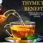 9 Health Benefits of Thyme Tea