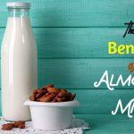 The 6 Benefits of Almond Milk