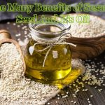 The Many Benefits of Sesame Seed And It's Oil