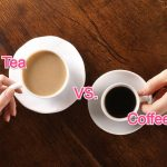 Which is Better for You: Coffee vs. Tea?