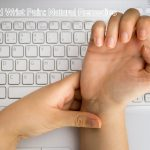 5 Home Remedies for Wrist and Hand Pain