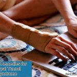 Natural and Home Remedies for Carpal Tunnel Syndrome