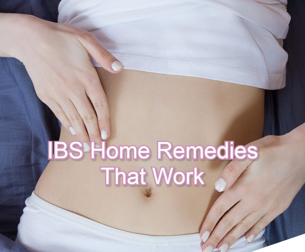 IBS Home Remedies That Work