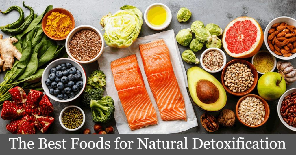 The Best Foods for Natural Detoxification