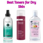 10 Best Toners for Dry Skin in 2021